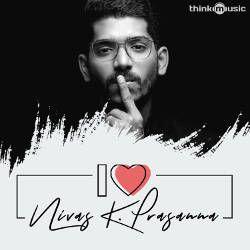 I Love Nivas K. Prasanna songs