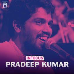 Infocus - Pradeep Kumar songs