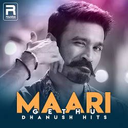 Dhanush songs, Dhanush hits, Download Dhanush Mp3 songs