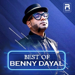 Best Of Benny Dayal songs