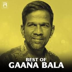 Best Of Gaana Bala songs