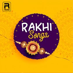 Rakhi Songs songs
