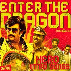 Enter The Dragon - Hero Intro Songs songs