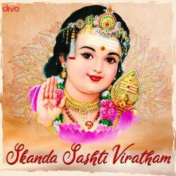 Skanda Sashti Viratham songs