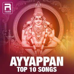 Ayyappan Top 10 Songs songs