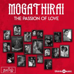 Mogathirai - The Passion of Love songs