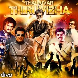 Thalaivar Thiruvizha songs