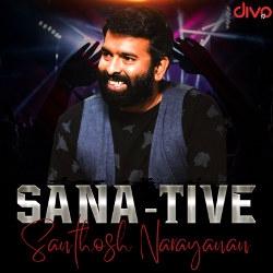 SaNa-tive Santhosh Narayanan songs