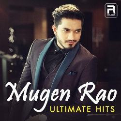 Mugen Rao - Ultimate Hits songs
