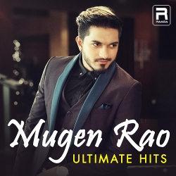 Mugen Rao - Ultimate Hits songs