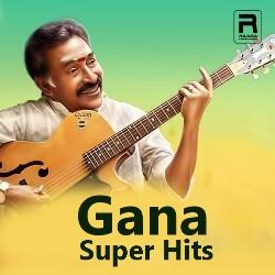 Gana Super Hit songs