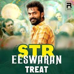 STR Eeswaran Treat songs