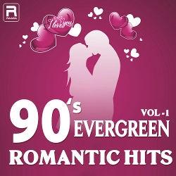 90's Evergreen Romantic Hits - Vol 1 songs