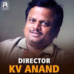 Director KV Anand songs