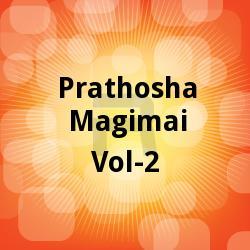 Prathosha Magimai - Vol 2