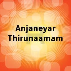 Anjaneyar Thirunaamam songs