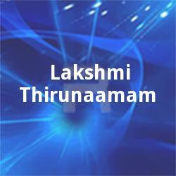 Lakshmi Thirunaamam songs