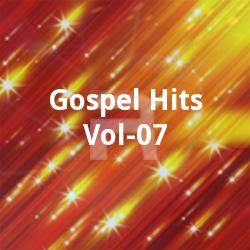 Gospel Hits - Vol 07 songs