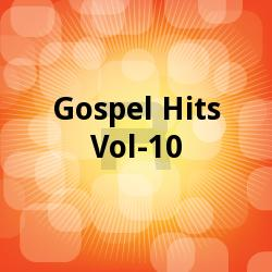 Listen to Sthothiram Thuthi songs from Gospel Hits - Vol 10