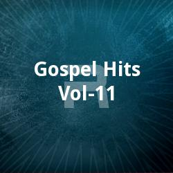Gospel Hits - Vol 11 songs