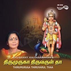 Thirumuruga Thiruvarul Thaa songs