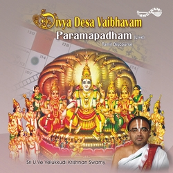 Divya Desa Vaibhavam - 14 Paramapadham songs