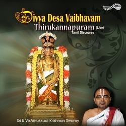 Divya Desa Vaibhavam - 08 Thirukannapuram songs