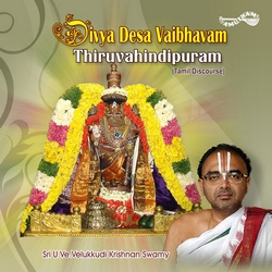 Divya Desa Vaibhavam - 11 Thiruvahindipuram songs