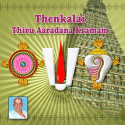 Thenkalai Thiru Aradhana Kramam songs