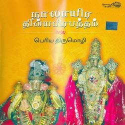 Nalayira Divyaprabandham - Periya Thirumozhi