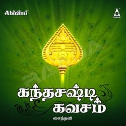Kandha Sashti Kavasam songs