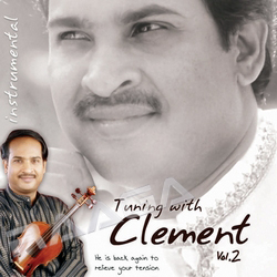 Tuning With Clements - Vol 2 (Instrumental) Songs Download