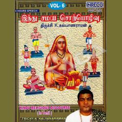 Hindu Religious Discourse - Meipporul Naayanaar, Eyarppagai Nayanar, Karaikkal Ammaiyaar songs