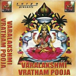 Listen to Varalakshmi Vratham Pooja songs from Varalakshmi Vratham Pooja
