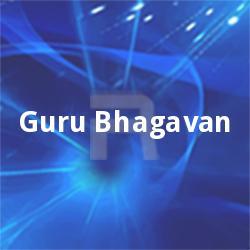 Guru Bhagavan songs