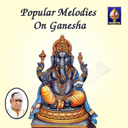 Popular Melodies On Ganesha