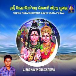 Shree Kedareshwara Gauri Vrata Pooja songs