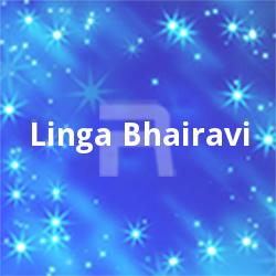 Linga Bhairavi songs