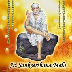 Listen to Sai Ram Sai Sham songs from Sai Sankeerthana Mala
