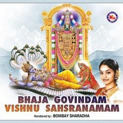 Bhaja Govindam Vishnu Saharanamam songs