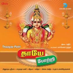 Thaayae Potri songs