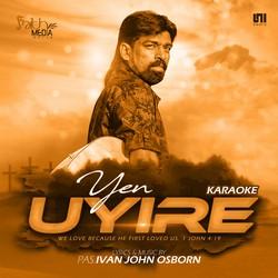 Yen Uyire (Karaoke) songs