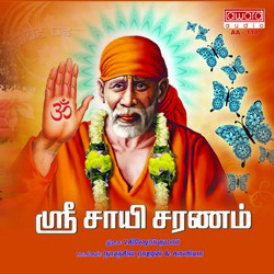Listen to Sreeradi Mannai songs from Sri Sai Saranam