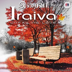 Listen to Maradha Theva songs from Iraiva - Vol 1