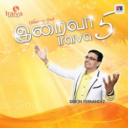 Listen to Athisayam Seibavar songs from Iraiva - Vol 5