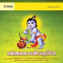 Kannanai Kanbadeppo songs