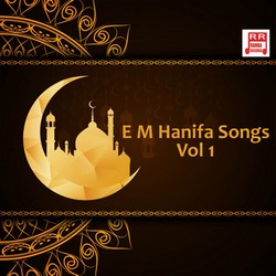 Listen to Allahu Allah songs from E M Hanifa Songs - Vol 1