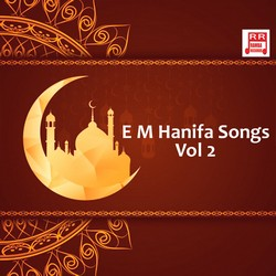 Listen to Oru Kaiyil songs from E M Hanifa Songs - Vol 2