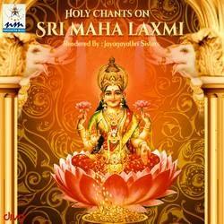 Holy Chants On Sri Maha Laxmi songs