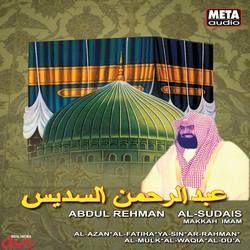 Listen to Al-Sudais songs from Abdul Rehman Al Sudais